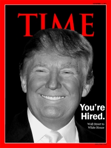 Donald Trump 2012 Presidential Winner. Time Magazine Cover Concept: N.Hayter 2011