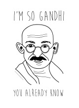I'm So Gandhi – Street Art Poster – Buy – Iggy Azalea Fancy Parody